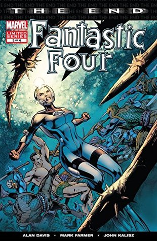 Fantastic Four: The End #3 (of 6) (Fantastic Four: The End Vol. 1)
