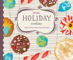Super Simple Holiday Cookies: Easy Cookie Recipes for Kids!