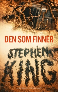 Den som finner (Bill Hodges Trilogy, #2 eller Mr. Mercedes, #2)