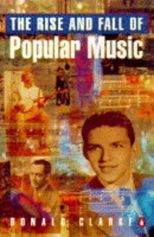 Rise and Fall of Popular Music (Penguin General Non-Fiction)