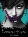 Zombies vs Aliens by Kristin Jacques