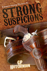 Strong Suspicions (Emmett Strong Western #2)