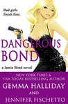 Dangerous Bond by Gemma Halliday