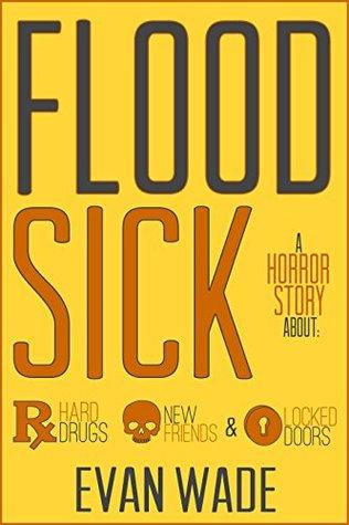Floodsick: A Horror Story