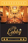 The Lobby by Randi M. Sherman