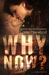Why Now? (Love Riddles #1)
