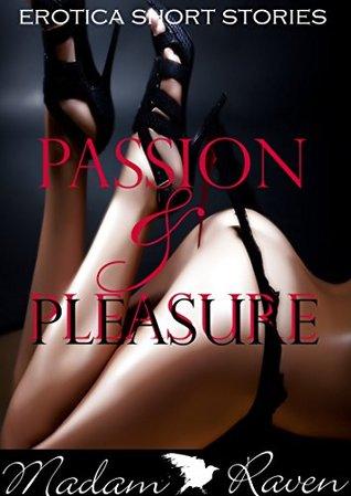 Erotica: Passion and Pleasure