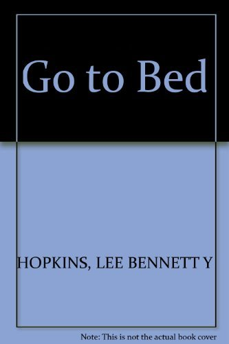 Go to Bed!: A Book of Bedtime Poems