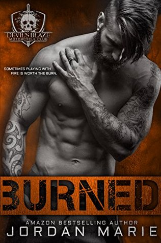 Burned (Devil's Blaze MC, Book 2) - Jordan Marie