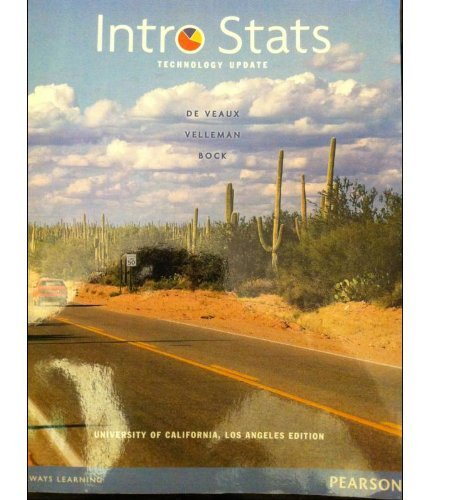 Intro Stats Technology Update (3rd Edition). This is a UCLA edition with student's solutions manulal