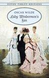 Lady Windermere's Fan by Oscar Wilde