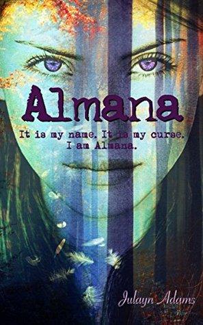 Almana by Julayn Adams