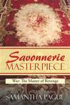 Savonnerie Masterpiece: War: The Master of Revenge