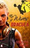 Ex-Wives of Dracula by Georgette Kaplan