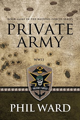 Private Army (Raiding Forces #8)