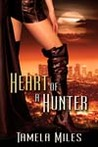 Heart of a Hunter (Hell On Heels Series, #1)