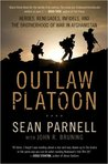 Outlaw Platoon: H...