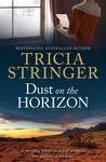 Dust On The Horizon (Flinders Ranges Series #2)