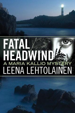 Fatal Headwind (Maria Kallio, #6)