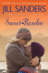 Sweet Resolve by Jill Sanders