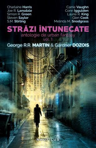 Străzi Întunecate, vol. 1+2 by George R.R. Martin