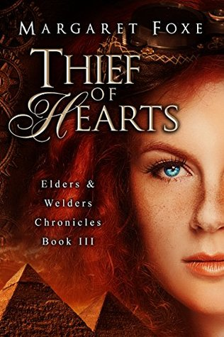 Thief of Hearts(The Elders and Welders Chronicles 3)