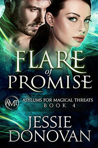 Flare of Promise (Asylums for Magical Threats #4)