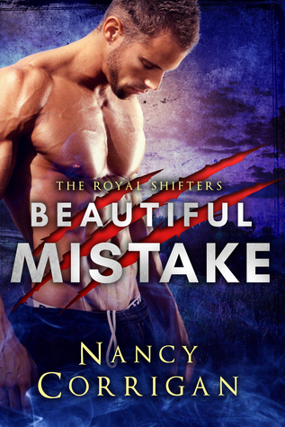 Beautiful Mistake(Royal-Kagan Shifter World 2)