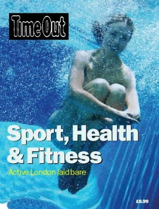Time Out Sport, Health & Fitness