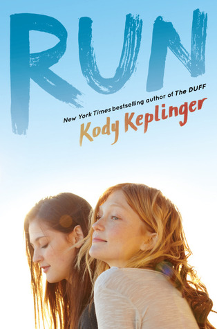 Run by Kody Keplinger
