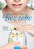 Bez tebe by Michel Bussi