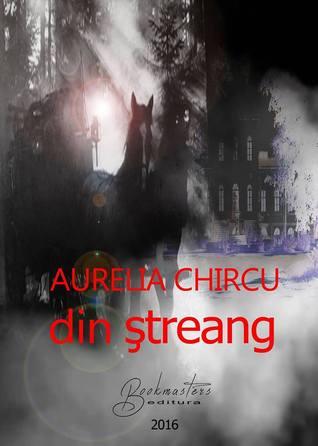 din ștreang by Aurelia Chircu