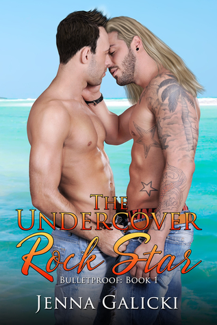 The Undercover Rock Star (Bulletproof, #1)