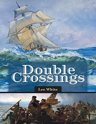 Ebook Double Crossings by Lee White read!