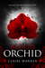 Blood Orchid (Night Flower #2)