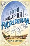 Pieni kirjapuoti Pariisissa by Nina George