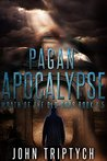 Pagan Apocalypse (Wrath of the Old Gods #1)