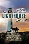The Lighthouse Secret by Linda Weaver Clarke