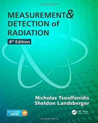 Measurement and Detection of Radiation, Fourth Edition