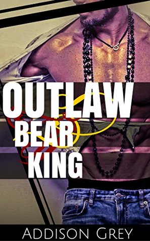 Outlaw Bear King