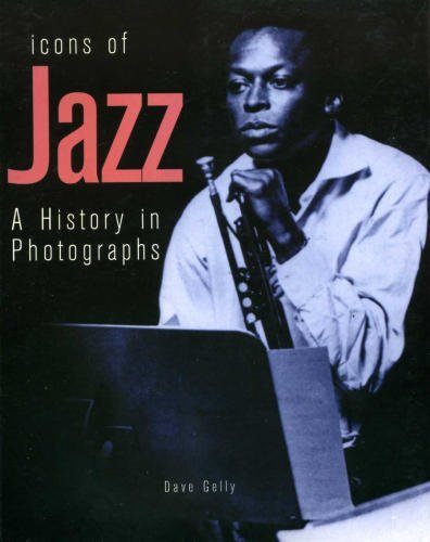 Icons Of Jazz: A History In Photographs