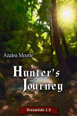 Hunter's Journey (Dreamtide, #1.5)
