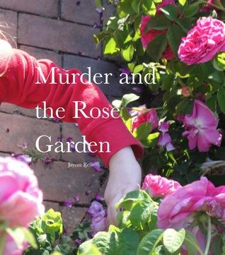 Murder and the Rose Garden