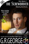 The Screwdriver: Dirty Martini 2 (CockTails #8)