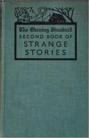The Evening Standard Second Book of Strange Stories