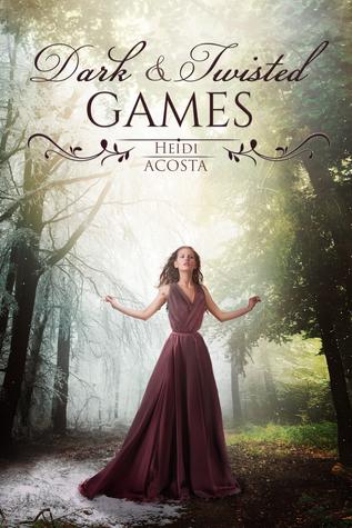 Dark & Twisted Games (Hearts of Faeylon, #1)