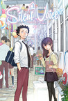 A Silent Voice, Vol. 7 by Yoshitoki Oima