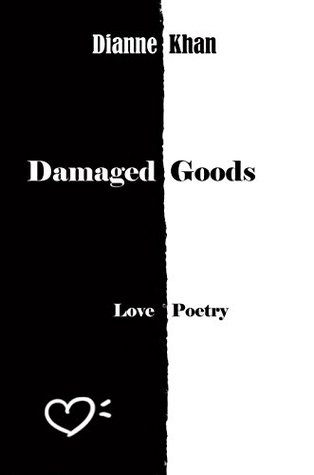 Damaged Goods: Love Poetry