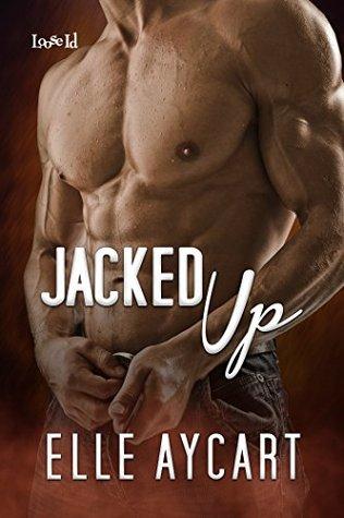 Jacked Up(Bowen Boys 4)
