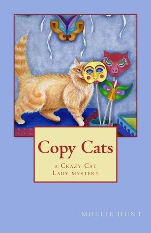 Copy Cats (Crazy Cat Lady #2)